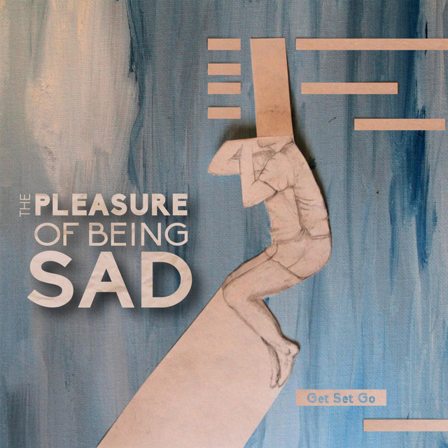 The Pleasure of Being Sad album cover